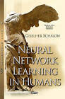 Neural Network Learning in Humans by Giselher Schalow (Hardback, 2015)