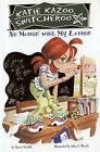 No Messin With My Lesson 11 Krulik Nancy Author Illustrator