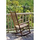 The Grass Widow 9781450220361 by Mary Burnett Smith Hardcover