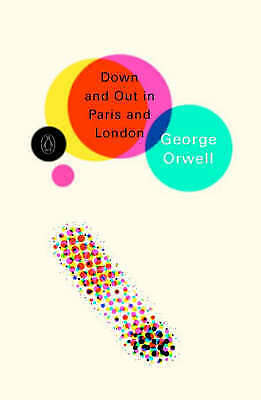 1 of 1 - Down and Out in Paris and London (Penguin Modern Classics), Good Condition Book,