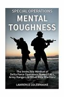 Special Operations Mental Toughness: The Invincible Mindset Of ... Free Shipping