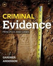 Criminal Evidence : Principles and Cases by Terry M. Anderson and Thomas J. Gardner (2015, Hardcover)