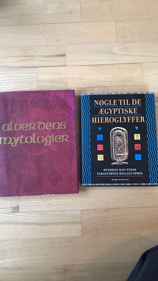 Alverdens mytologi og Nøgle til de ægyptiske hiero,