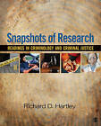 Snapshots of Research: Readings in Criminology and Criminal Justice by SAGE Publications Inc (Paperback, 2010)