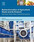 Biotransformation of Agricultural Waste and by-Products von P. Poltronieri (2016, Gebundene Ausgabe)