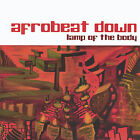 Lamp of the Body by Afrobeat Down (CD, Jan-2005, ABD)