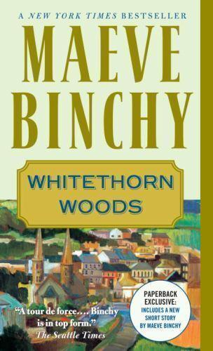 Whitethorn Woods by Binchy, Maeve