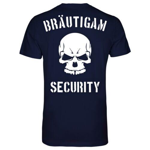 JGA Bräutigam Security T-ShirtJunggesellenabschiedBachelor Party