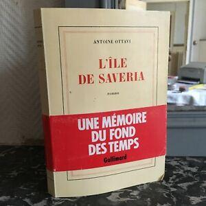 Antonio Ottavi ISOLA Di Saveria Romanzo NRF Gallimard 1988