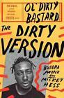 The Dirty Version von Mickey Hess und Buddha Monk (2014, Gebundene Ausgabe)