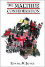 The Malthus Confederation by Edward K. Jeffer (Paperback, 2006)