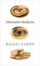 Alternative Medicine by Rafael Campo (2013, Paperback)