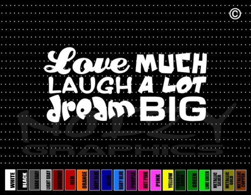 Love Laugh Dream Funny Cute Family Inspirational Car Decal Window Vinyl Sticker