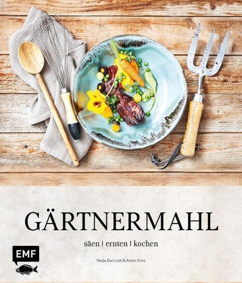 Gärtnermahl von Anton Enns und Nadja Buchczik (2016, Gebundene Ausgabe)