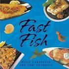 Fast Fish by Teri Sandison, Hugh Carpenter (Paperback, 2005)