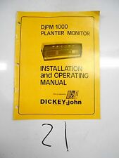 DICKEY-john DjPM 1000 PLANTER MONITOR INSTALLATION & OPERATING MANUAL