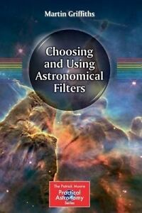 Choosing-and-Using-Astronomical-Filters-by-Griffiths-Martin-Paperback-book-20