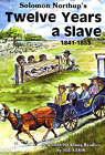 Twelve Years a Slave: 1841-1853 by Solomon Northrup (Paperback, 1998)