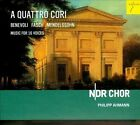 A Quattro Cori: Music for 16 Voices by Fasch, Benevoli & Mendelssohn (CD, Apr-2014, Es-Dur)