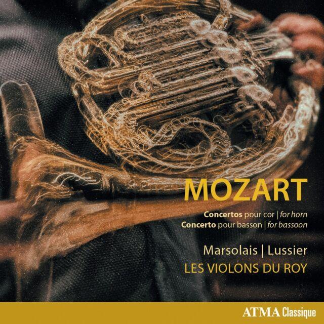 Les Violons du Roy - Mozart: Concertos for horn; Concerto for bassoon