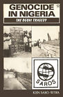 Genocide in Nigeria: The Ogoni Tragedy by Ken Saro-Wiwa (Paperback, 1988)