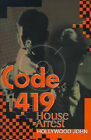 Code 419: House Arrest by Hollywood John (Paperback / softback, 2000)