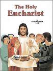 The Holy Eucharist by Reverend Lawrence G Lovasik (Hardback, 1995)