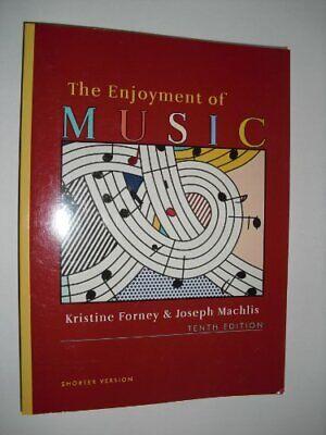 Enjoyment Of Music 10e Shorter By Forney Kristine 9780393928884 EBay