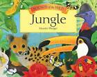 Sounds of the Wild - Jungle by Valerie Davies, A. J. Wood, Maurice Pledger (Hardback, 2007)