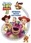 Toy Story 3: Spring Into Action! by Cynthia Hands (Paperback / softback, 2010)