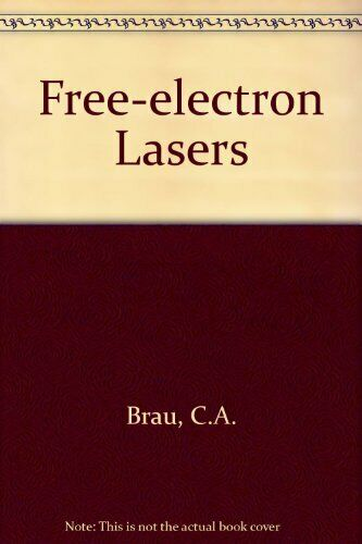 Free-Electron Lasers  Advances in electronics and electron physics