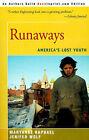 Runaways: America's Lost Youth by Maryanne Raphael, Jenifer Wolf (Paperback / softback, 2000)