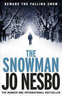 The Snowman: A Harry Hole Thriller (Oslo Sequence 5) by Jo Nesbo (Paperback, 2010)