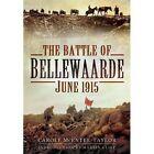 The Battle of Bellewaarde, June 1915 by Carole McEntee-Taylor (Hardback, 2014)