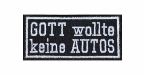 Dio non voleva automobili PATCH RICAMATE BADGE Biker Heavy Rocker STAFFA immagine tonaca