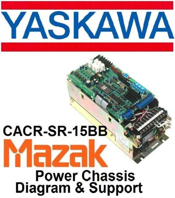 Mazak Vtc41 Yaskawa Cacr-sr 15bb AC SERVOPACK Drive Power Chassis Diagram Scheme for sale online