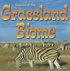 Seasons of the Grassland Biome by Shirley Duke (Paperback / softback, 2013)
