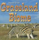 Seasons of the Grassland Biome by Shirley Duke (Paperback / softback, 2013)
