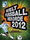 Welt-Fußball-Rekorde 2012 von Andreas Hoffmann (2011, Gebunden)