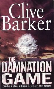 The-Damnation-Game-By-Clive-Barker-9780751505955