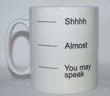 Shhhh quasi si può parlare DIVERTENTE / Novelty Joke Stampato Tè / Caffè Tazza