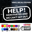 HELP MOM FARTED FUNNY WINDOW VINYL DECAL FAMILY CAR STICKER