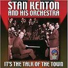 Stan Kenton - It's the Talk of the Town (2013)