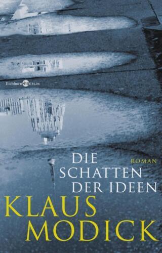 1 von 1 - Die Schatten der Ideen - Klaus Modick - 9783462046687