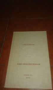 LIONS-INTERNATIONAL-IERI-E-OGGI-PER-DOMANI-1959-1973-DISTRETTO-108-T-NUMERO-137