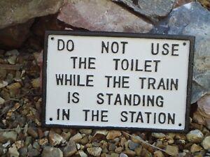 Train en fonte signe (ne pas utiliser les toilettes) Plaque métal-Photo/chemin de fer  </span>