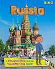 Russia: A Benjamin Blog and His Inquisitive Dog Guide by Anita Ganeri (Hardback, 2015)