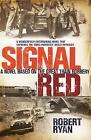 Signal Red by Robert Ryan (Paperback, 2010)