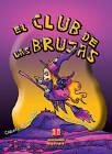 El Club de Las Brujas by Carlos Zuriguel Perez (Paperback / softback, 2011)