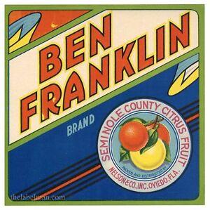 BEN FRANKLIN, Vintage Oviedo Florida, old,  ***AN ORIGINAL CITRUS CRATE LABEL***